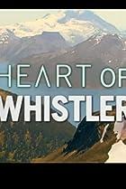 Heart of Whistler (2006) Poster