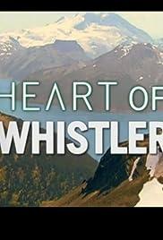 Heart of Whistler Poster