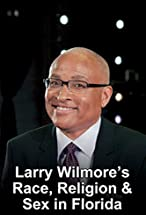 Primary image for Larry Wilmore's Race, Religion & Sex in Florida
