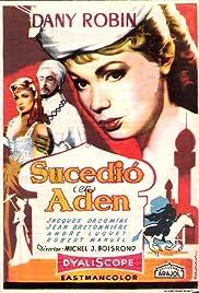 C'est arrivé à Aden... Poster