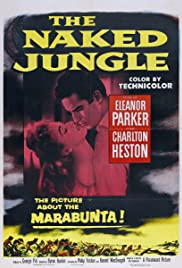 The Naked Jungle (1954) Poster - Movie Forum, Cast, Reviews