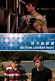 Die from a Broken Heart Poster