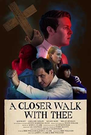 A Closer Walk With Thee (2017)