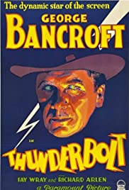 Thunderbolt (1929) Poster - Movie Forum, Cast, Reviews