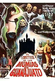 El castillo de las momias de Guanajuato Poster
