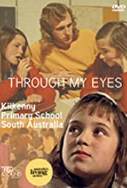 Through My Eyes: Kilkenny Primary School, South Australia Poster