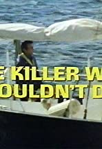 The Killer Who Wouldn't Die