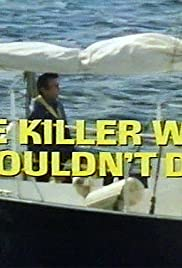 The Killer Who Wouldn't Die Poster