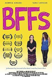 BFFs(2014) Poster - Movie Forum, Cast, Reviews