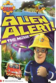 Fireman Sam: Alien Alert! The Movie