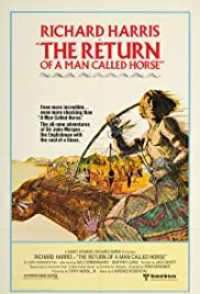 The Return of a Man Called Horse(1976) Poster - Movie Forum, Cast, Reviews