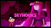 Elements Part 1: Skyhooks
