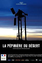 La pépinière du désert Poster