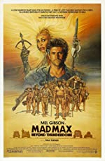 Mad Max Beyond Thunderdome(1985)