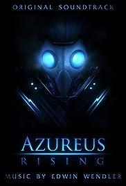 Azureus Rising(2010) Poster - Movie Forum, Cast, Reviews
