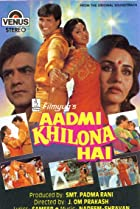 Image of Aadmi Khilona Hai