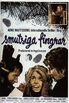 Image of Smutsiga fingrar