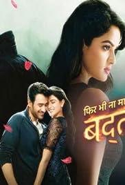 Phir Bhi Na Maane Badtameez Dil Poster