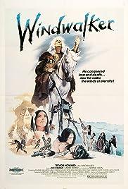 Windwalker(1980) Poster - Movie Forum, Cast, Reviews