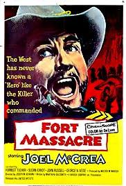 Fort Massacre(1958) Poster - Movie Forum, Cast, Reviews