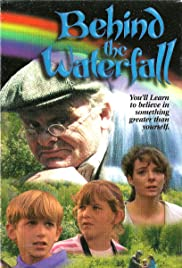 Behind the Waterfall(1995) Poster - Movie Forum, Cast, Reviews