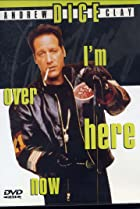 Image of Andrew Dice Clay: I'm Over Here Now