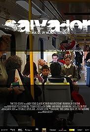 Salvador (Historia de un milagro cotidiano) Poster