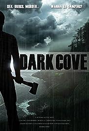 Dark Cove(2016) Poster - Movie Forum, Cast, Reviews