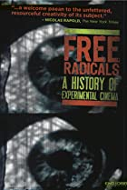 Free Radicals: A History of Experimental Film (2011) Poster