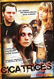 Cicatrices (2005) Poster - Movie Forum, Cast, Reviews