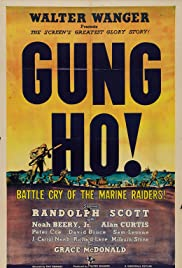 'Gung Ho!': The Story of Carlson's Makin Island Raiders Poster