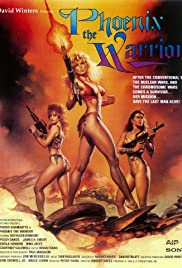 Phoenix the Warrior(1988) Poster - Movie Forum, Cast, Reviews