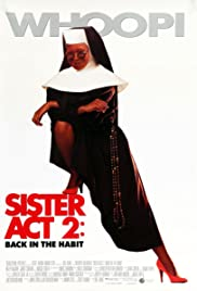 Sister Act 2: Back in the Habit (1993) Poster - Movie Forum, Cast, Reviews