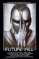Image of Future-Kill
