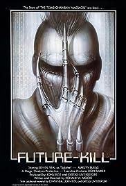 Future-Kill Poster