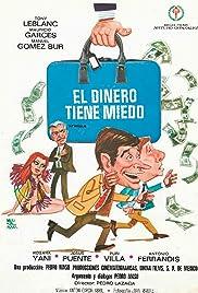 El dinero tiene miedo Poster