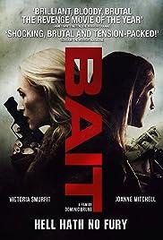 Bait(2014) Poster - Movie Forum, Cast, Reviews