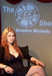 The Reel Show with Kristina Michelle Poster