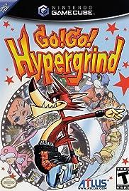Go! Go! Hypergrind Poster
