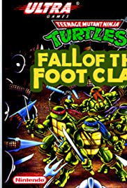 Teenage Mutant Ninja Turtles: Fall of the Foot Clan Poster
