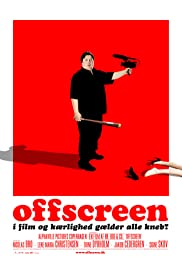 Offscreen (2006) Poster - Movie Forum, Cast, Reviews