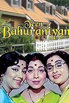 Image of Teen Bahuraniyan