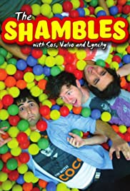The Shambles with Sos, Valvo & Lynchy Poster
