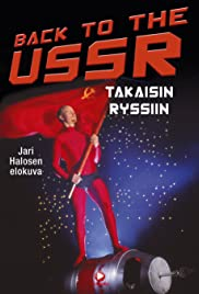 Back to the USSR - takaisin Ryssiin (1992) Poster - Movie Forum, Cast, Reviews
