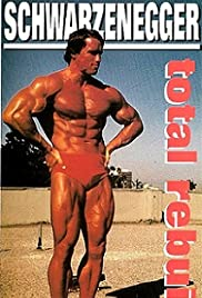 Schwarzenegger: Total Rebuild Poster