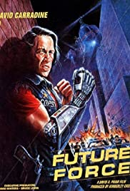Future Force (1989) Poster - Movie Forum, Cast, Reviews