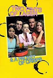 Two Pints of Lager and a Packet of Crisps Poster - TV Show Forum, Cast, Reviews