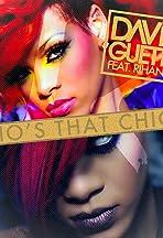 David Guetta Feat. Rihanna: Who's That Chick? Night Version