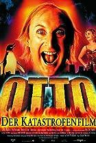 Image of Otto - Der Katastrofenfilm