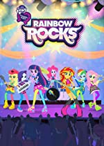 My Little Pony Equestria Girls Rainbow Rocks(2014)